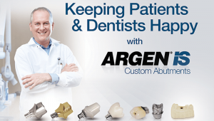 Argen IS Custom Abutments with First Choice Dental Lab®