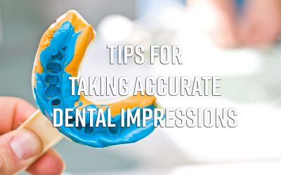 Tips for Taking Accurate Dental Impressions